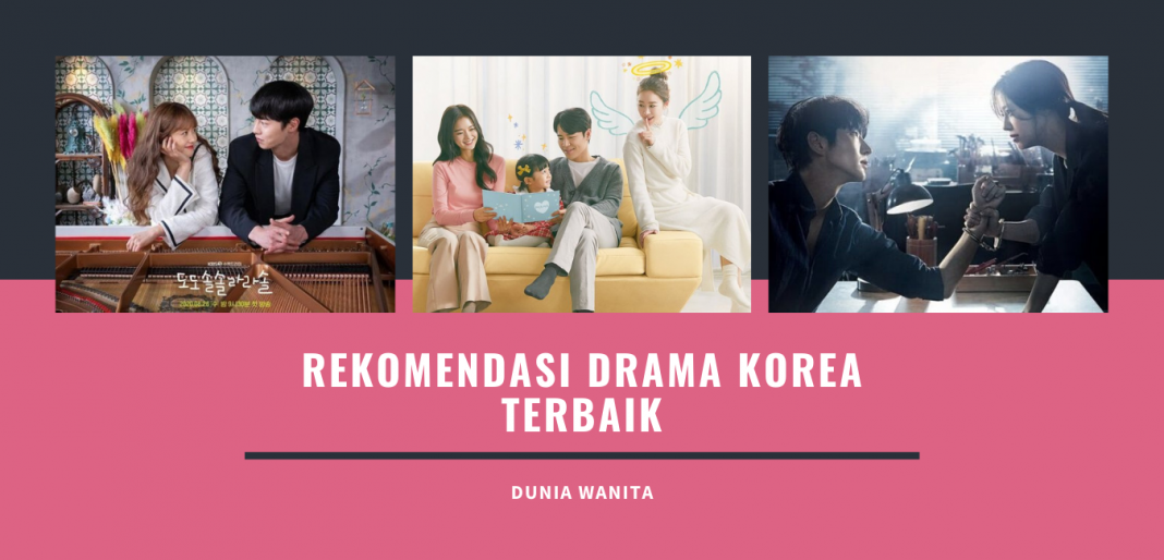 15 Rekomendasi Drama Korea Yang Wajib Ditonton-Dunia Wanita