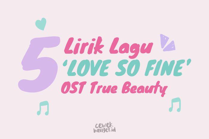 Lirik Love So Fine OST True Beauty dari Sudut Su Ho Ini Bikin Baper! 10
